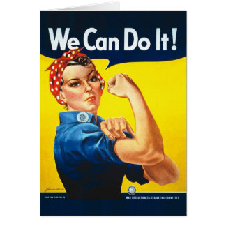"""Rosie the Riveter """"We Can Do It!"""" Card"""