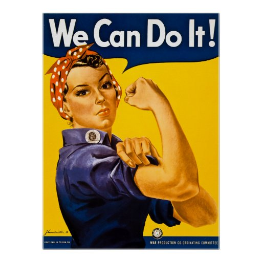 Rosie the Riveter We Can Do It!  Vintage WWII Print