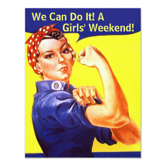 "Rosie The Riveter We Can GIRLS FRIENDS' INVITATION 4.25"" X 5.5"" Invitation Card"
