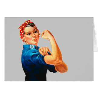 Rosie The Riveter WWII Poster Card