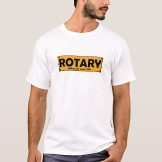 Rotary, nothing else comes close plates T-Shirt