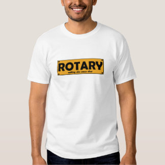 Rotary, nothing else comes close plates t shirts