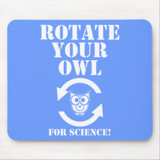 Rotate Your Owl Mouse Pad