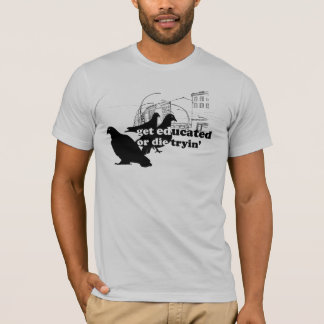 "Rothenhagen ""Get Educated"" T-Shirt"