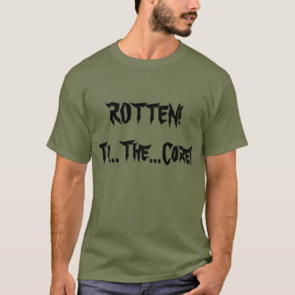 Rotten! To The Core Metal Shirt