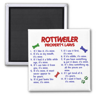 ROTTWEILER Property Laws 2 Square Magnet