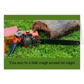 Rough Around The Edges Card