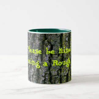 Rough Day Coffee Cup