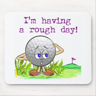 Rough Day Mouse Pad