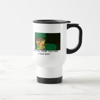 Rough Day Travel Mug
