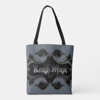 Rough Magic Tote Bag