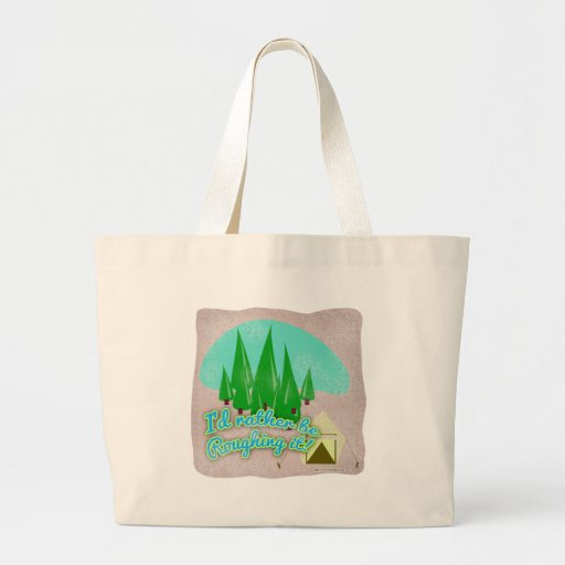 Roughing It Canvas Bag