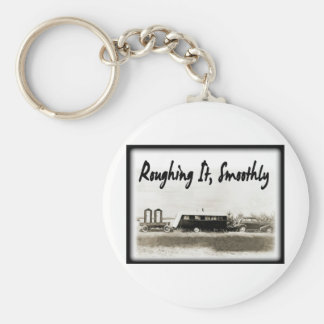 Roughing It Smoothly in Vintage Trailer Basic Round Button Key Ring