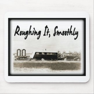 Roughing It Smoothly in Vintage Trailer Mouse Pad