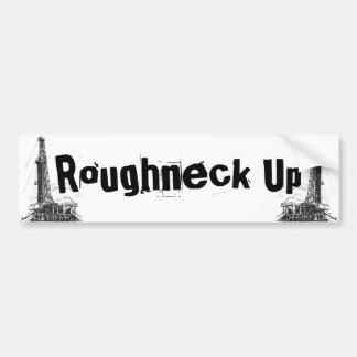 Roughneck Up Bumper Sticker
