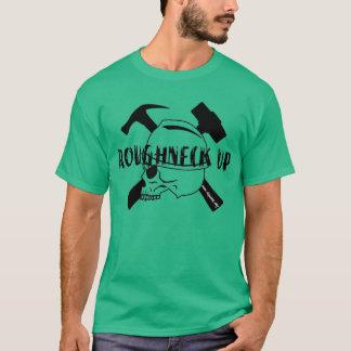Roughneck Up T-Shirt