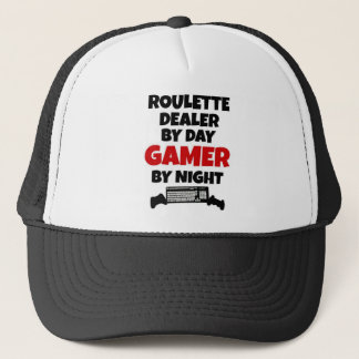 Roulette Dealer by Day Gamer by Night Trucker Hat