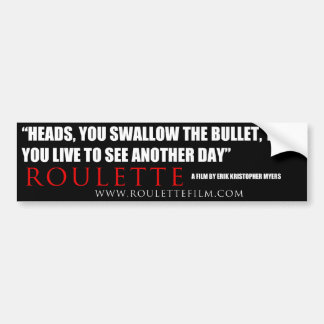 Roulette quote Sticker 2 Bumper Sticker