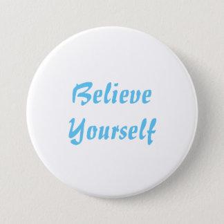 Round Button - Believe Yourself