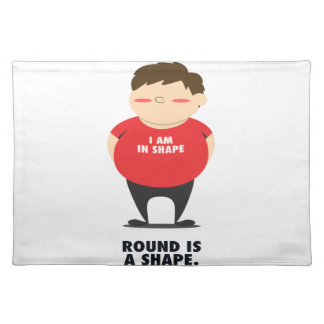 Round Is A Shape Placemat