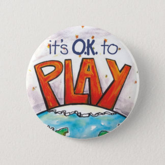 Round It's O.K. to Play Sticker 6 Cm Round Badge