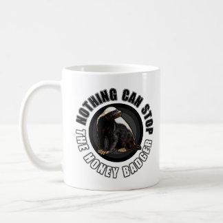 Round Nothing Can STOP the Honey Badger Design Basic White Mug
