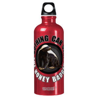 Round Nothing Can STOP the Honey Badger Design SIGG Traveller 0.6L Water Bottle