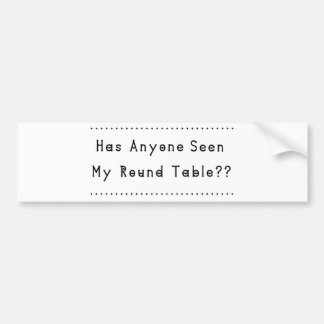 Round Table Bumper Sticker