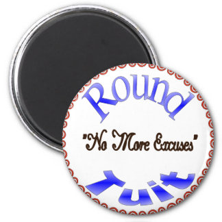 Round Tuit 6 Cm Round Magnet
