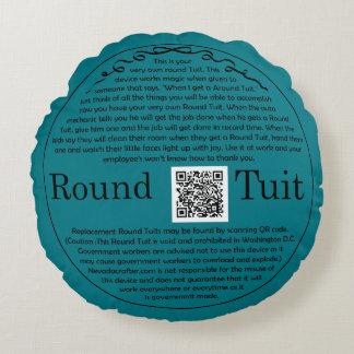 Round Tuit Round Cushion