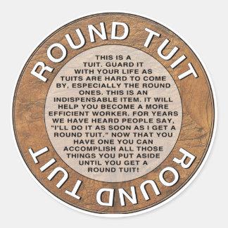 Round Tuit Round Sticker