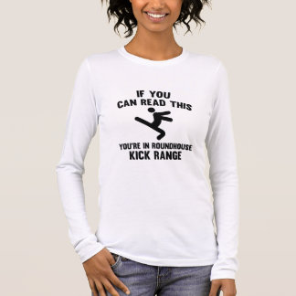 Roundhouse Kick Range Long Sleeve T-Shirt