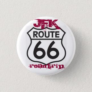 route66, Roadtrip, JFK 3 Cm Round Badge