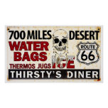 Route 66 - 700 miles desert roadside sign posters