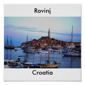 Rovinj Harbor, Croatia Poster
