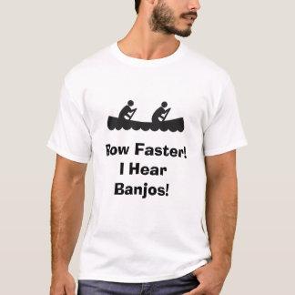 Row Faster!  I Hear Banjos! T-Shirt