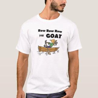 Row Row Row your Goat Fun Design T-Shirt