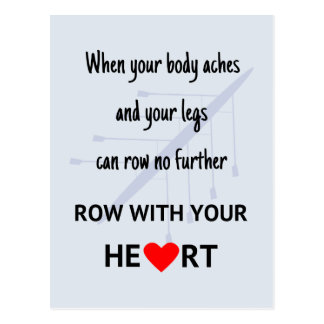 Row with your heart inspirational postcard