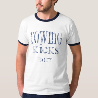 Rowing Kicks Butt II T-Shirt