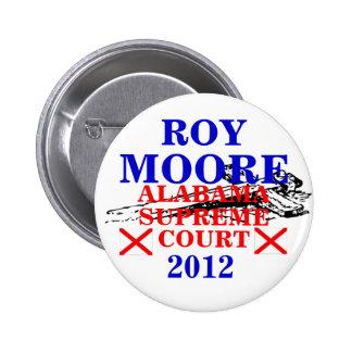 Roy Moore Supreme Court 2012 6 Cm Round Badge