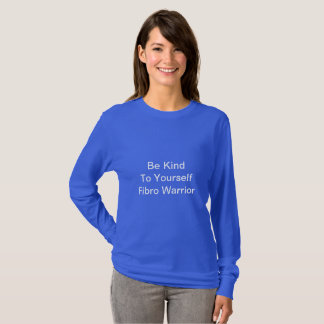 Royal Blue Be Kind To Yourself Fibro Warrior T-Shirt