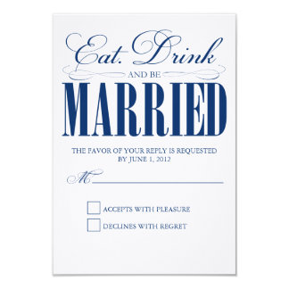 Royal Eat, Drink & Be Married   Response Card 9 Cm X 13 Cm Invitation Card