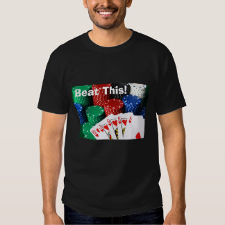 royal flush, Beat This! T-Shirt (Black)