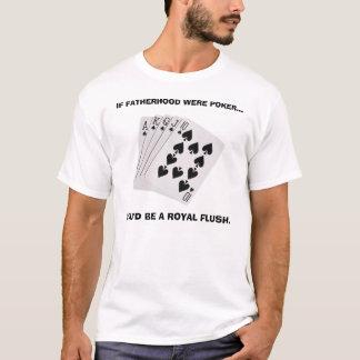 ROYAL FLUSH DAD T-Shirt