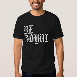 """Royal Industries """"Be Royal"""" T-shirts"""