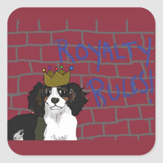 Royalty Rules - King Cavalier - Square Stickers