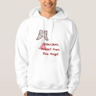 RSD/CRPS Doesn't Own This Angel! Hoodie