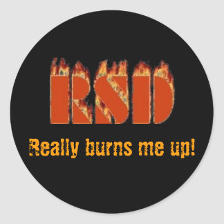 RSD, Really Burns Me Up! Round Sticker