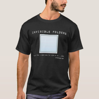 Rtheone Forums Shirt: Invisible Folders T-Shirt