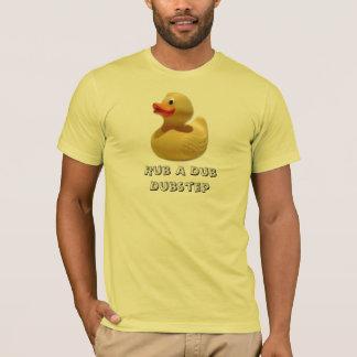 Rub A Dub Dubstep T-Shirt